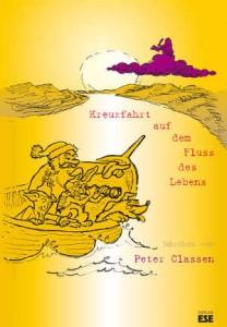 Cover, Peter Classen, Kreuzfahrt auf dem Fluss des Lebens